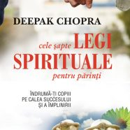 Cele șapte legi spirituale pentru părinți (2)